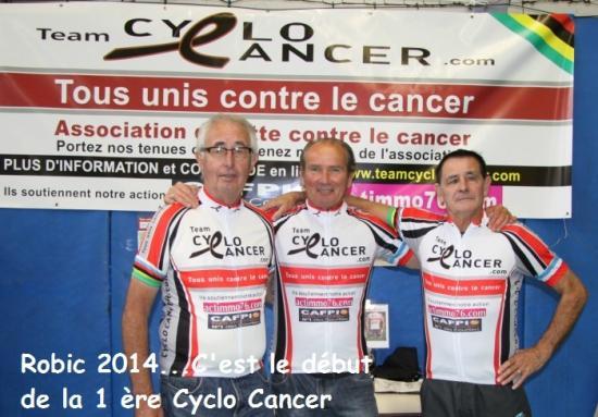 Robic 2014 le jour ou la 1 ère Cyclo Cancer se décide